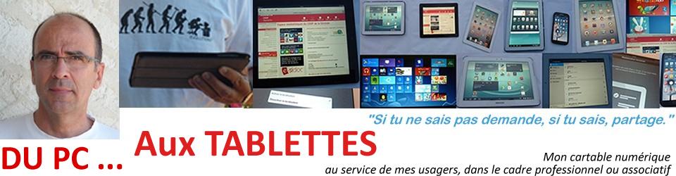 Du PC aux tablettes…